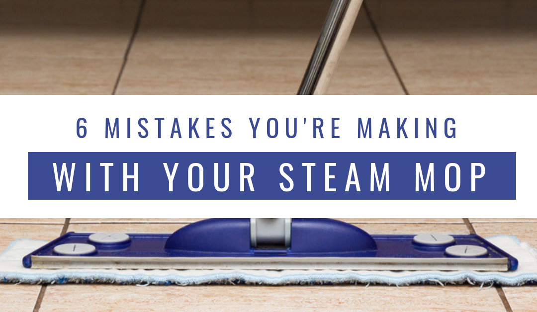 Don't Make These 6 Mistakes With Your Steam Floor Mop