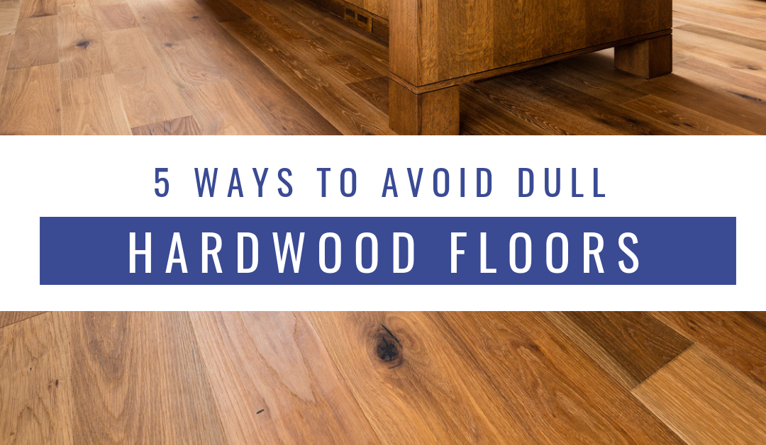 dull hardwood floors