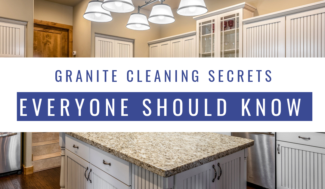 Granite Cleaning Secrets